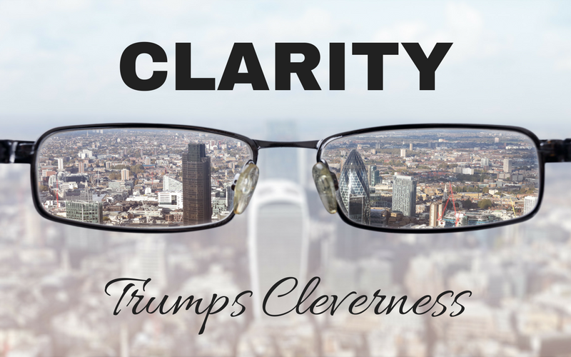 clarity-trumps-cleverness-quote